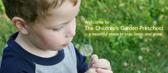 The Children's Garden Preschool | Home